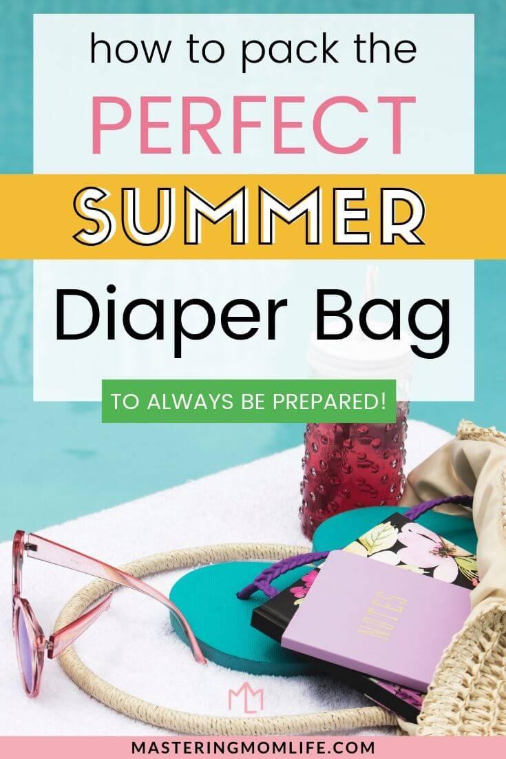 9 Summer Diaper Bag Essentials: How to pack the perfect summer diaper bag