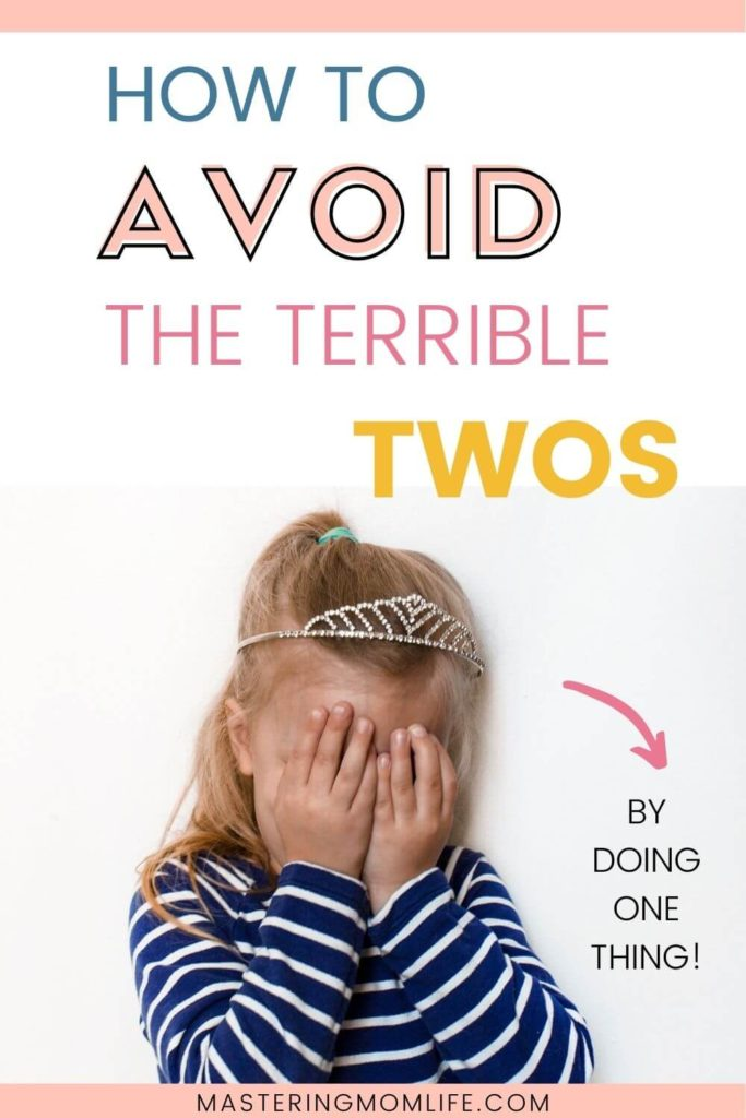 How to avoid the terrible twos