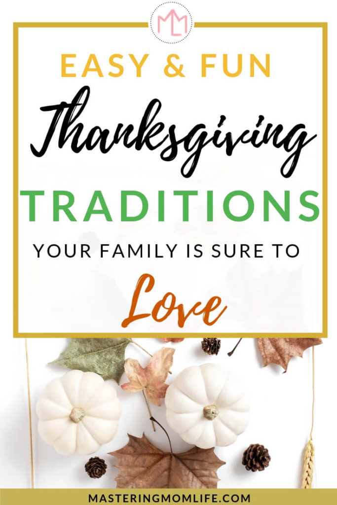 Fun Thanksgiving Traditions Your Family will LOVE | Thanksgiving | Family | Home | Family Activities | #thanksgivingfun #thanksgiving