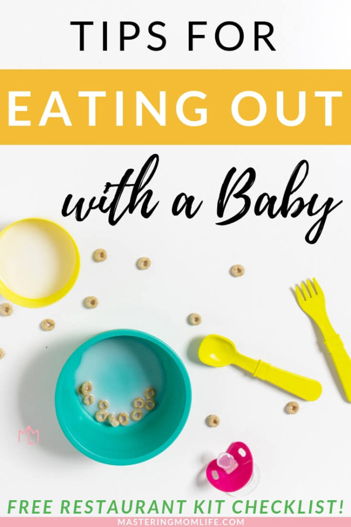 Want to master eating out with your baby? These 10 tips will help you successfully take your baby to restaurant and be able to give you the confidence that you can take your baby anywhere! Learn to dine out with your baby without stress! Plus, get a free restaurant kit checklist! #babytips #parenting #momlife