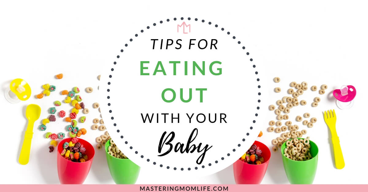 Master Eating Out with Your Baby