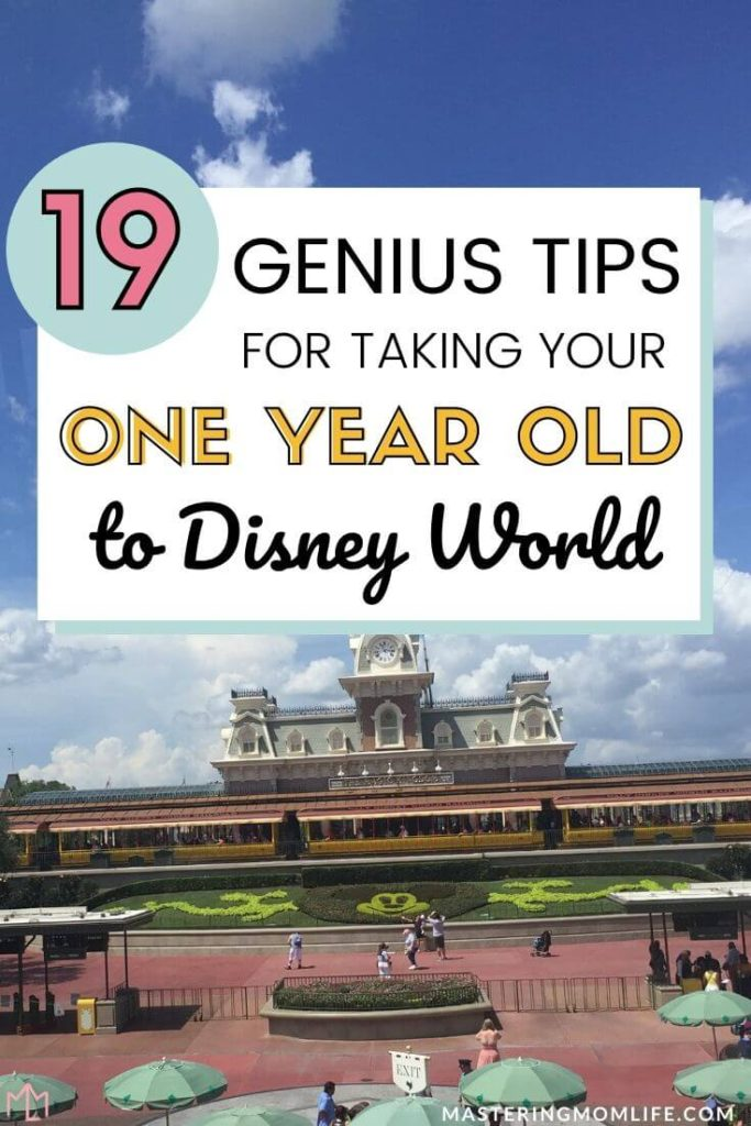 19 Genius tips for taking your one year old to Disney World