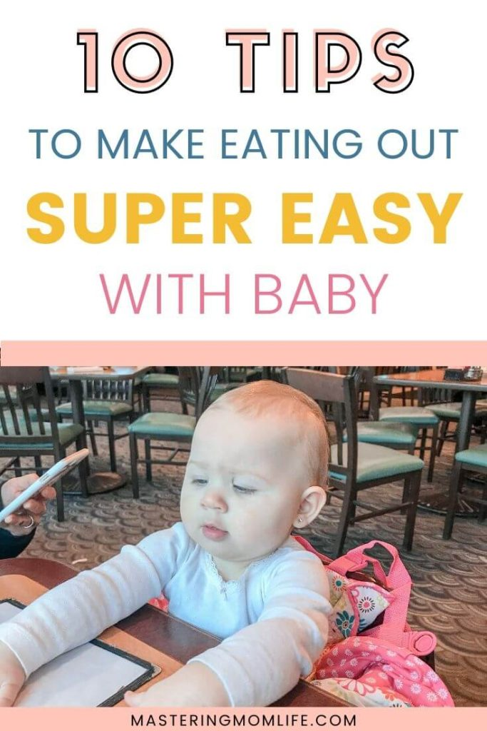 10 Tips to make eating out with baby super easy