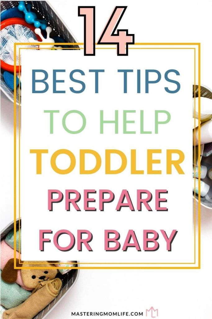 14 Best Tips to Help Toddler Prepare for Baby
