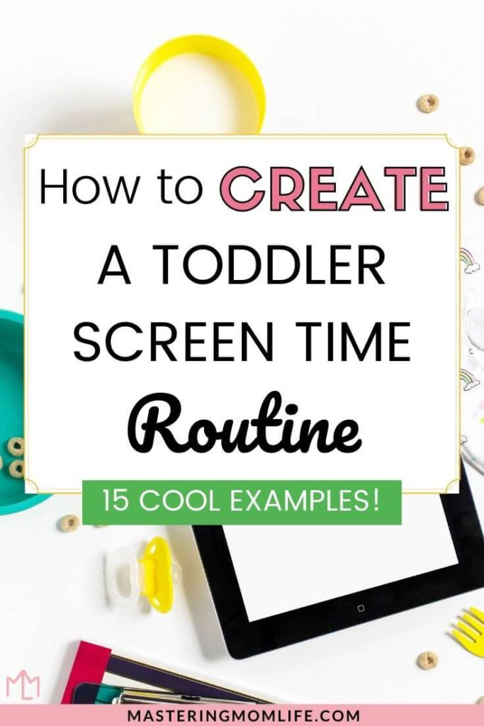 How to Create a toddler screen time routine