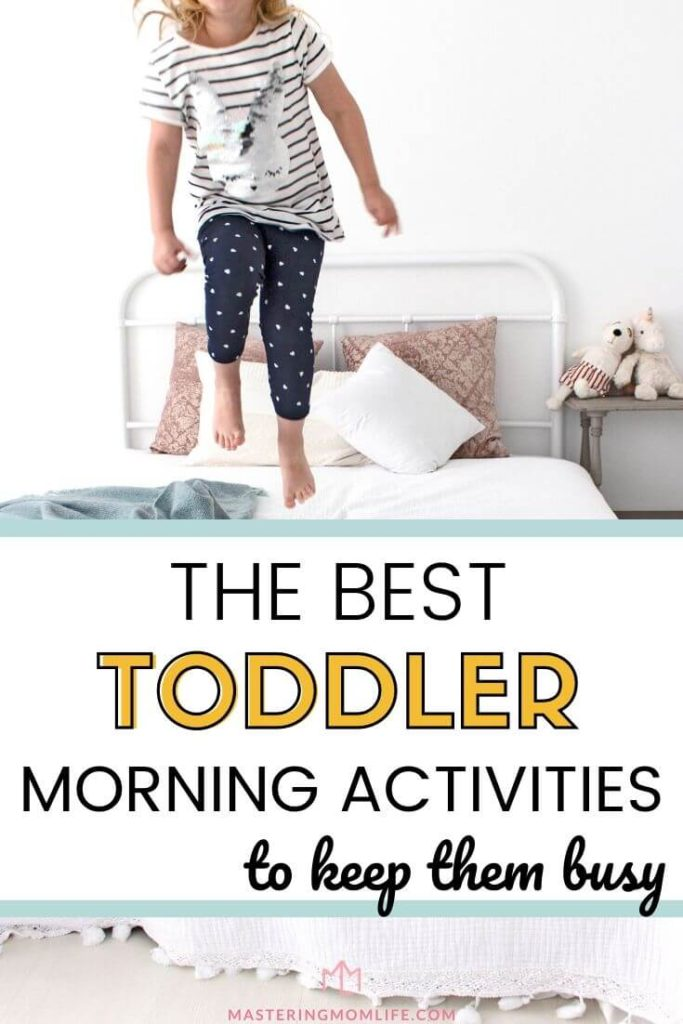 the best toddler morning activities to keep them busy