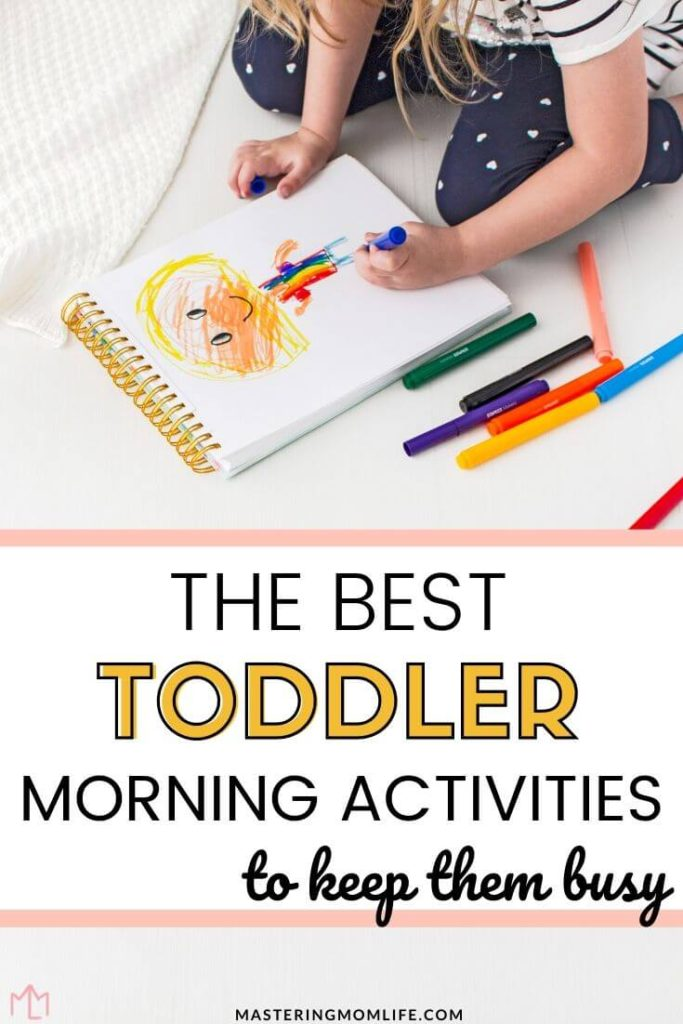 Easy toddler morning activities and routine