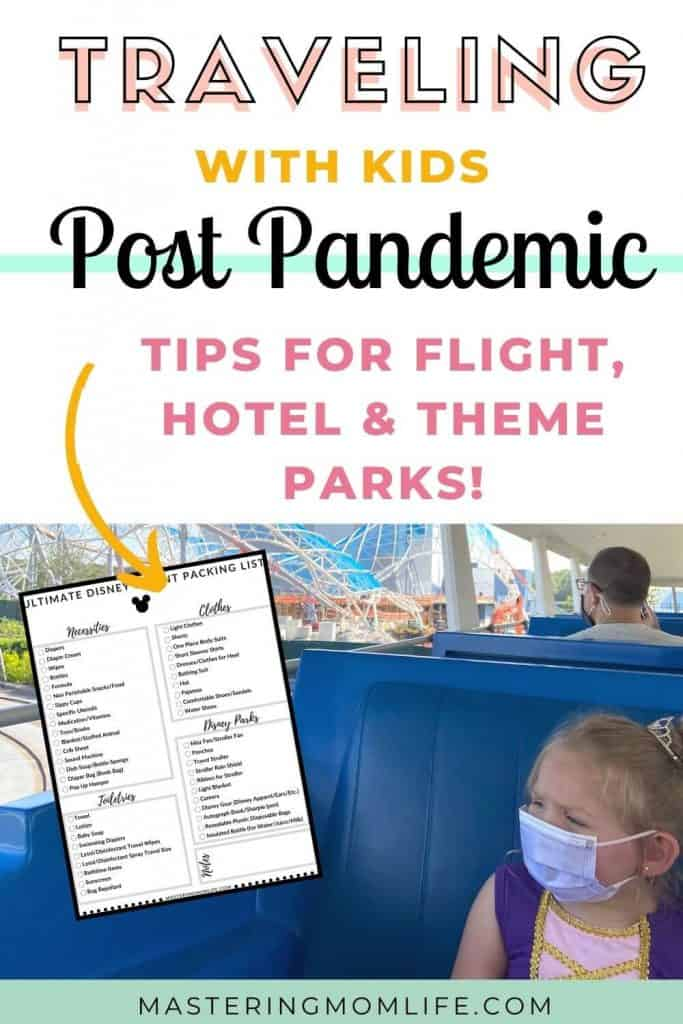 Traveling with kids post pandemic tips for flight, hotel and theme parks