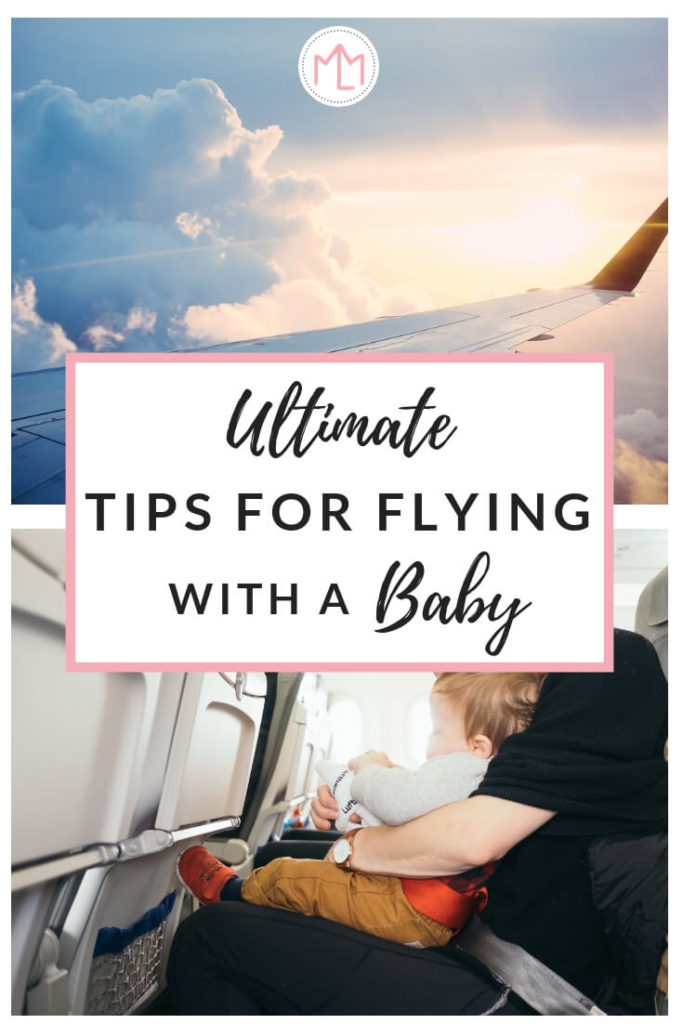 Tips for Flying with a Baby |traveling with a baby | airplane checklist | mom life hacks | family travel tips | tips for flying | #travel #baby