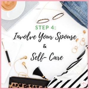 Successful Work at Home Mom Step 4: Involve your spouse and self care