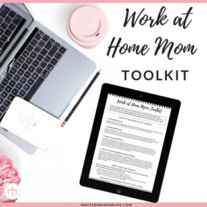 Work At Home Mom Toolkit Post Image