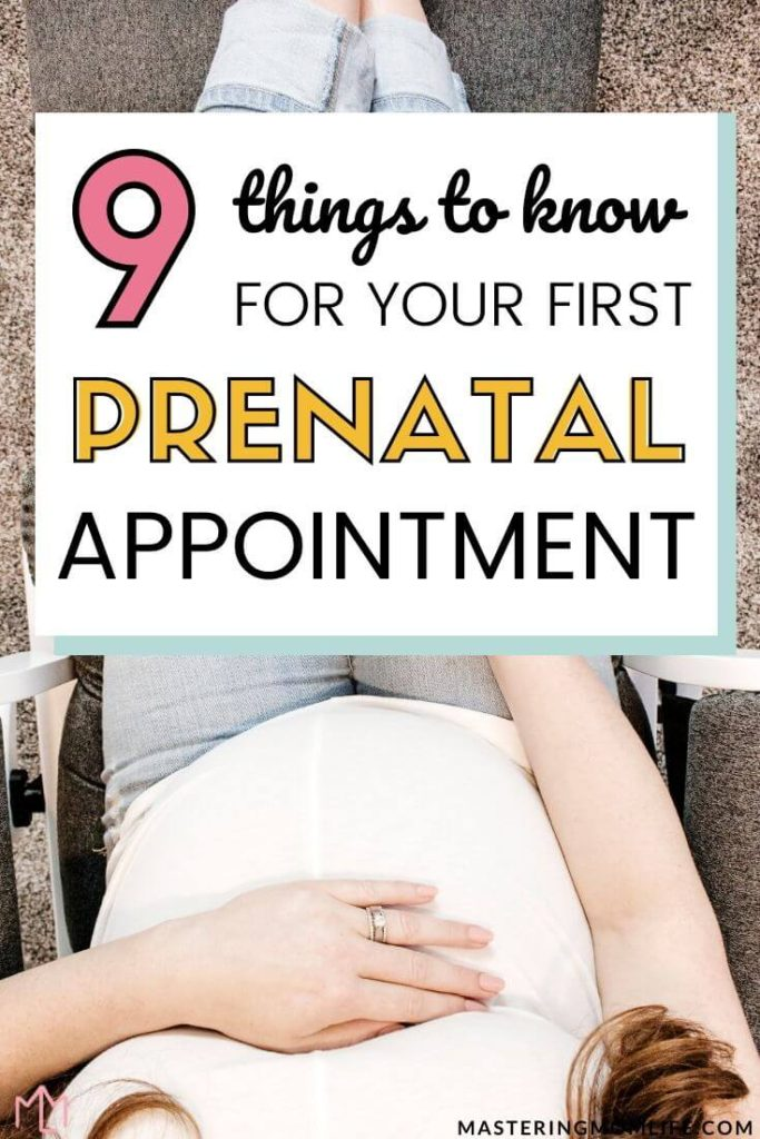 What to expect on your first prenatal appointment: 9 things