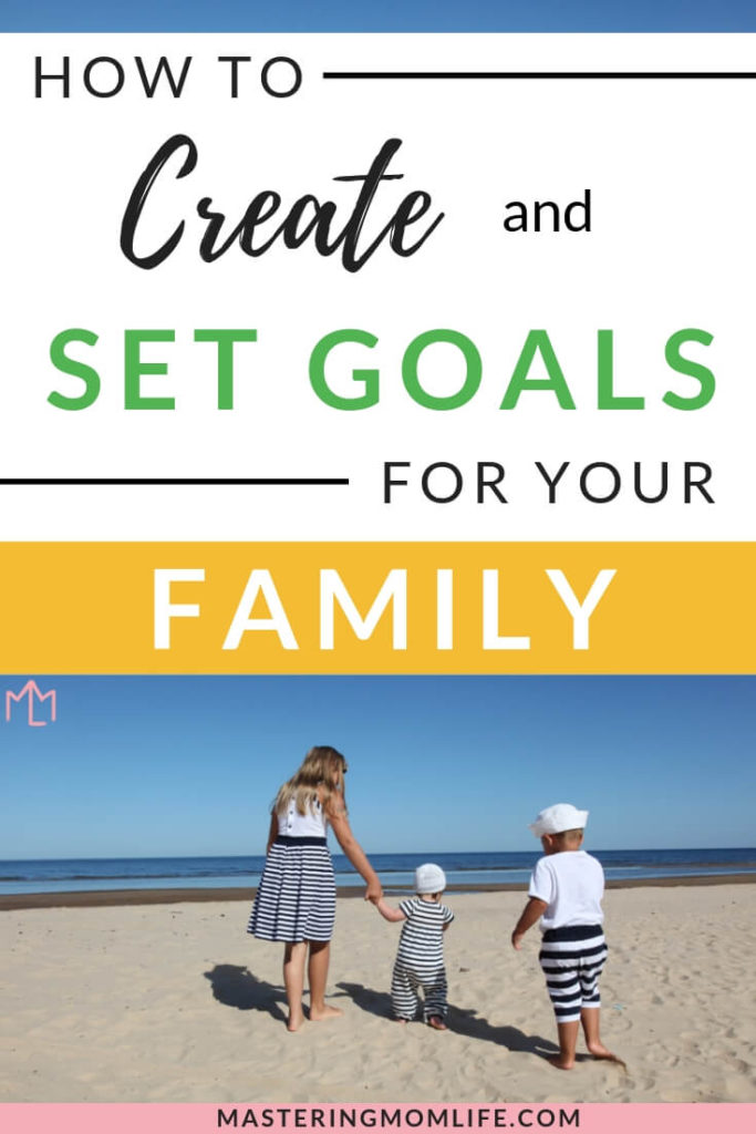 Learn how to create and set goals for your family! Find out why family goals are important and how family goals can bring your family stronger. Plus get family goal ideas, enhance your family time, and see why family goal setting can bring your family closer! #parentingtips #familygoals #family