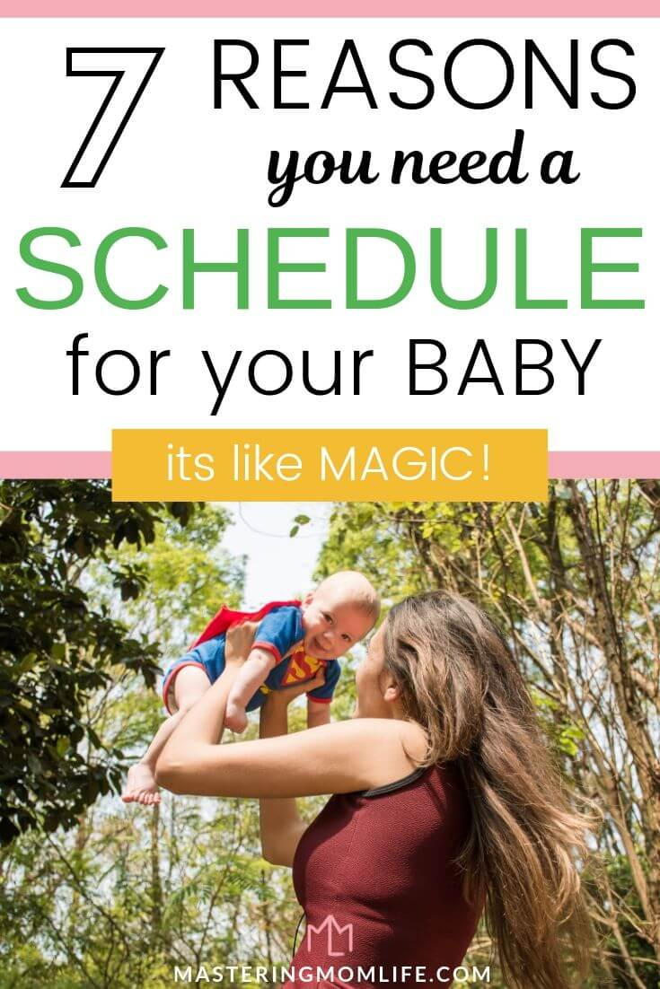 7 Reasons you need a schedule for your baby | Image of mom playing with baby